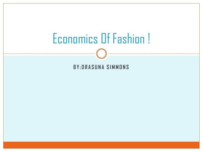 Economics Of Fashion !