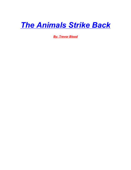The Animals Strike Back