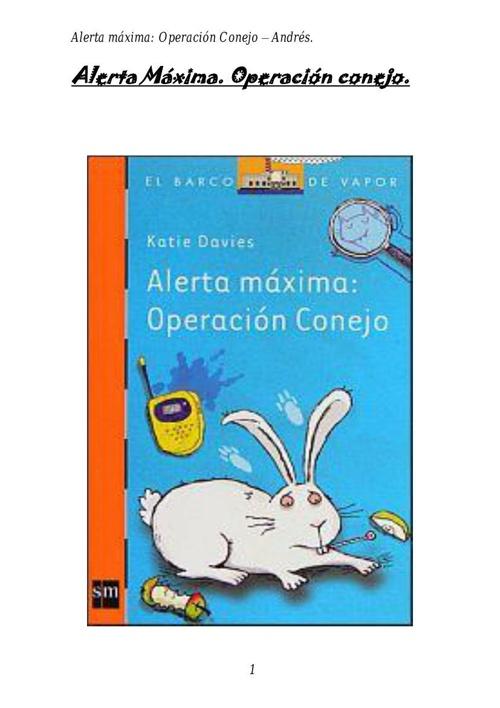 Andres-Alerta máxima. Operación Conejo
