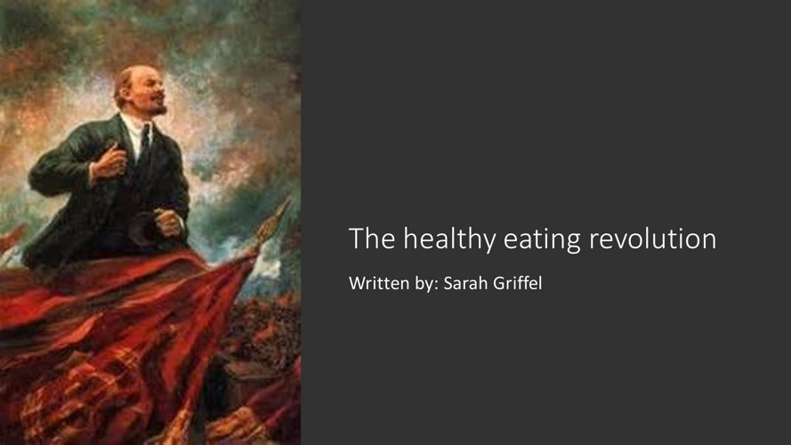 The healthy eating revolution