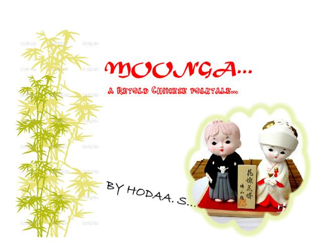Moonga - A Japanes Folktale Retold                By Hodaa Samad