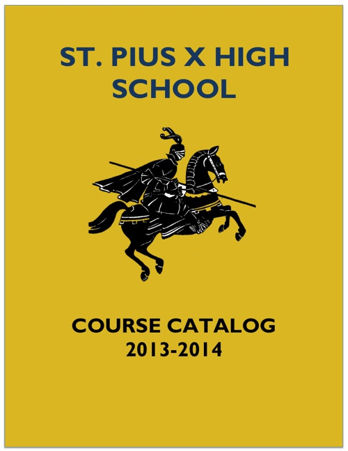 St. Pius X Course Catalog 2013-2014
