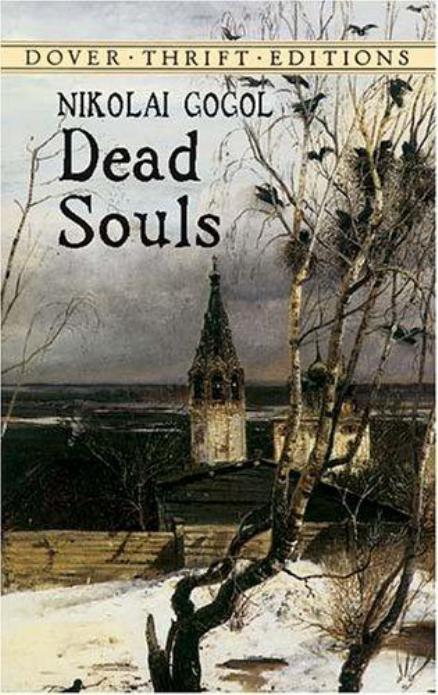 Dead Souls by Nicolai Gogol