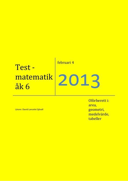 Test - geometri, medelvärde, tabeller - (David Lancelot Sjövall)