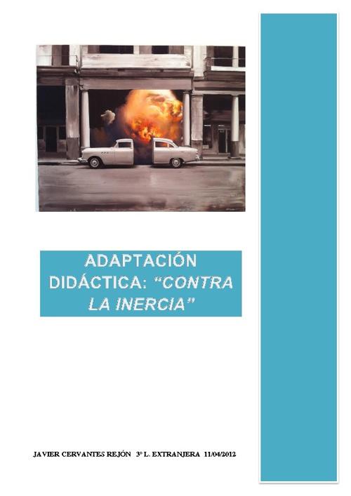 """Adaptación didáctica: """"Contra la inercia"""" - Paco Pomet"""