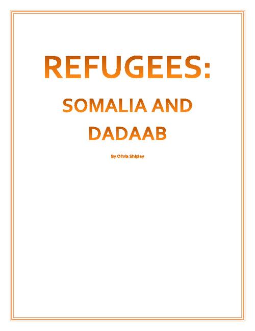 REFUGEES:Somalia & Dadaab