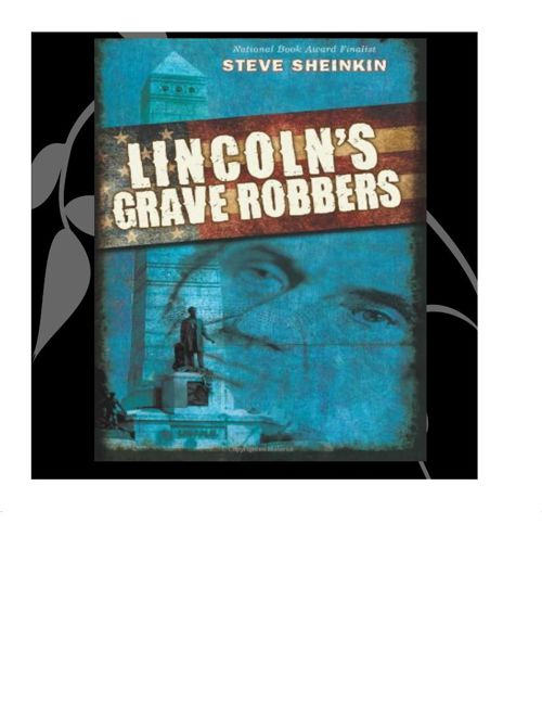 Lincoln's Grave Robbers Anthony