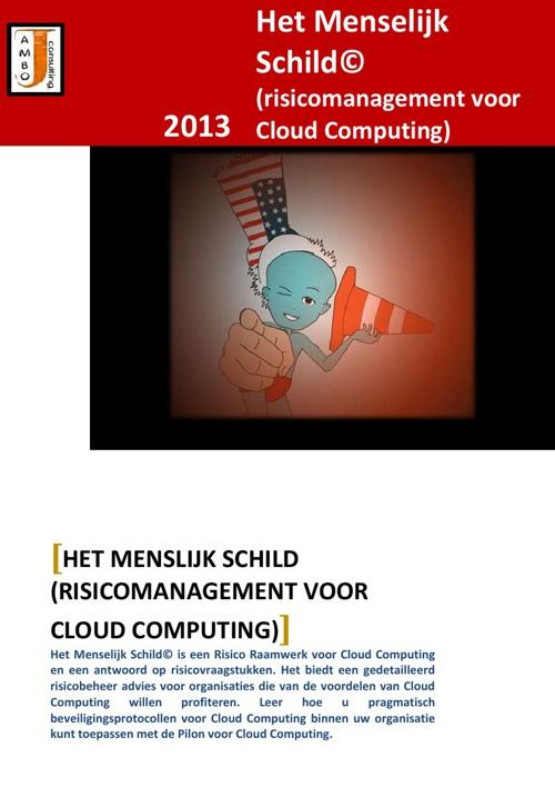 Het Menselijk Schild©; Risicomanagement voor Cloud Computing