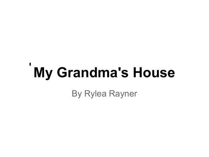 My Grandma's House