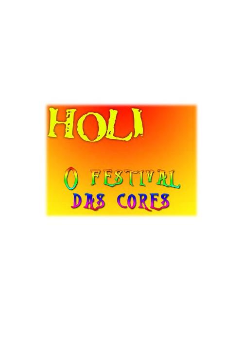 Holi - O Festival das Cores