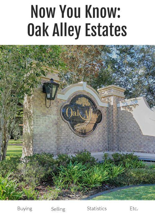 Now You Know: Oak Alley Estates