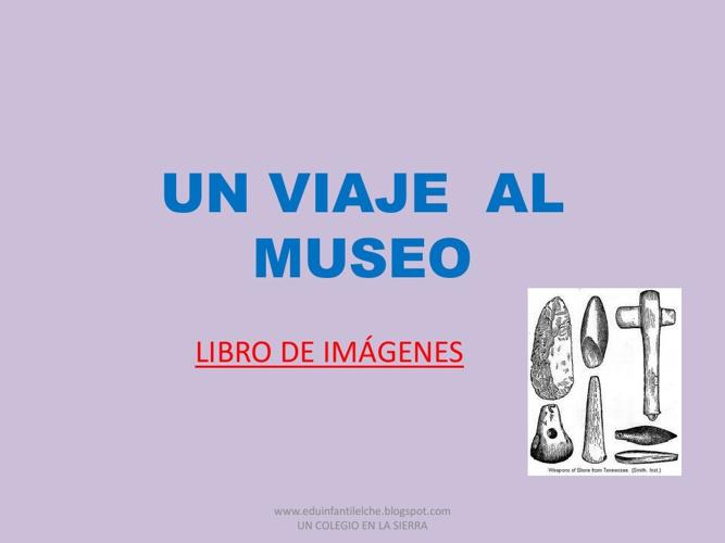 EL VIAJE AL MUSEO