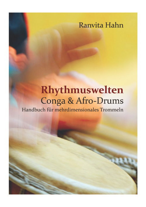 Lehrhandbuch Rhythmuswelten: Conga & Afro-Drums