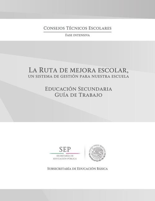 Ruta de Mejora Guía de Trabajo 2014 - 2015.
