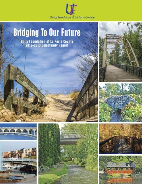 Unity Foundation of La Porte County 2013 Community Report