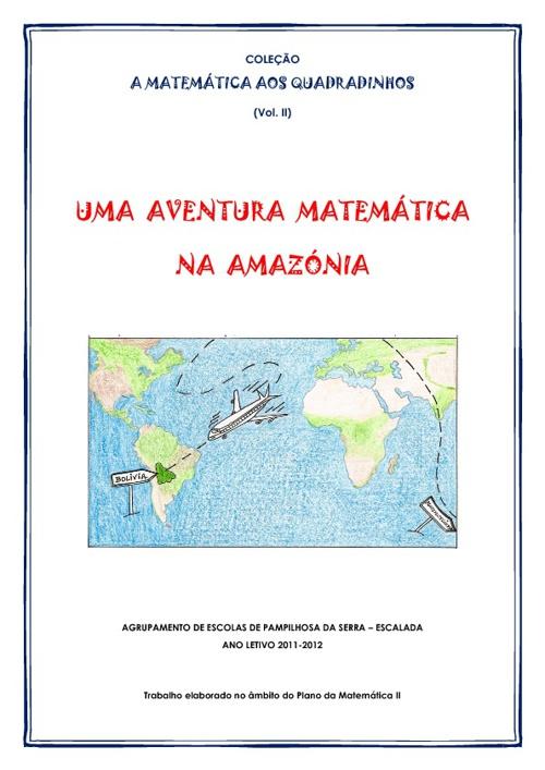 Uma Aventura Matemática na Amazónia