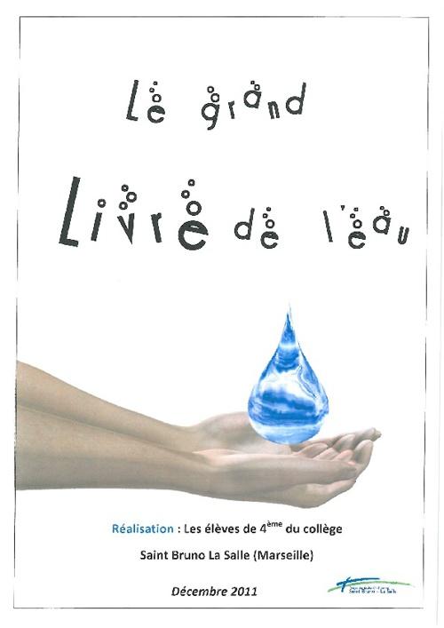 Le grand livre de l'eau.4e St Bruno Marseille