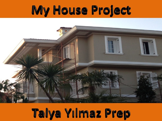 MY HOUSE PROJECT
