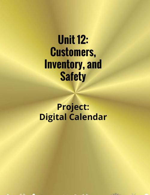 Unit 12: Customers, Inventory, Safety