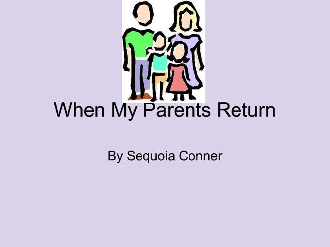 My Parents Return