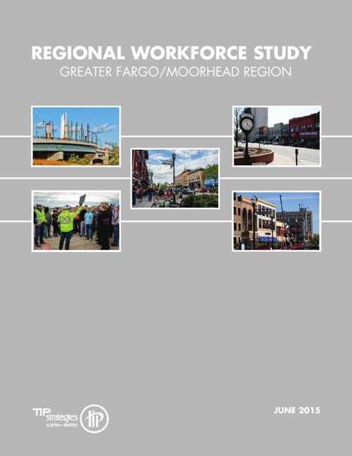 Regional Workforce Study - Greater Fargo Moorhead EDC