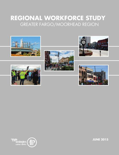 Regional Workforce Study - Greater Fargo Moorhead EDC