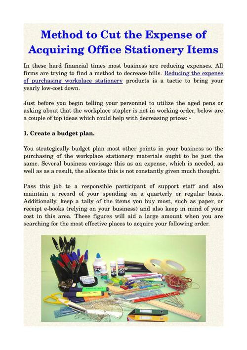 Method to Cut the Expense of Acquiring Office Stationery Items