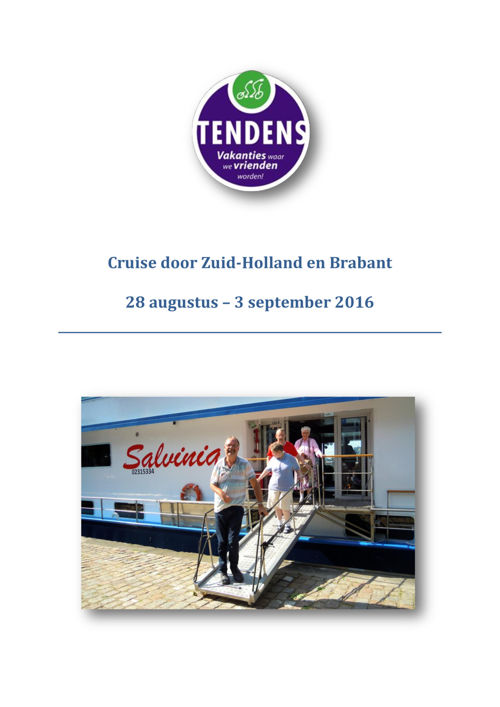 Cruise Zuid-Holland Brabant 2016
