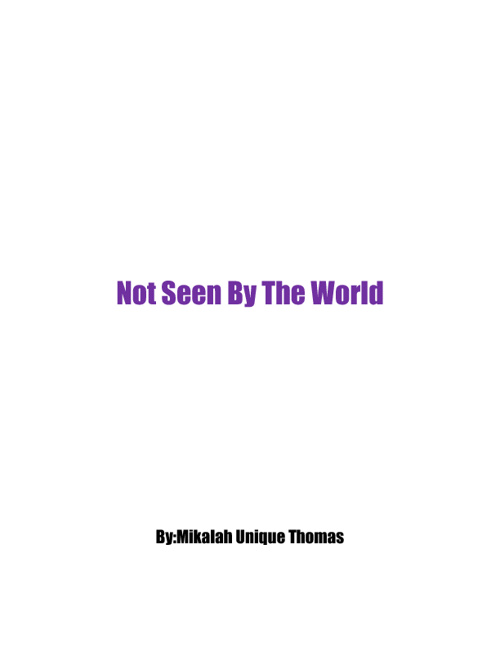 Not Seen By The World