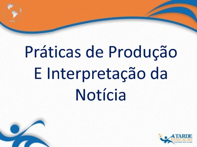 Livro - Prática de Produção e Interpretação da Notícia
