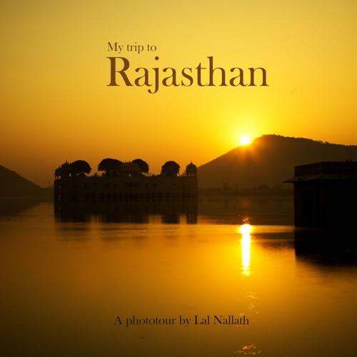 My Rajasthan Trip