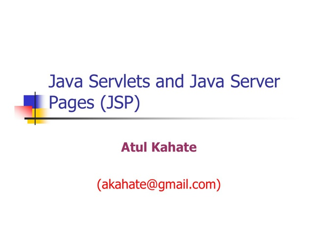 1 - Java Servlets and JSP [Compatibility Mode]