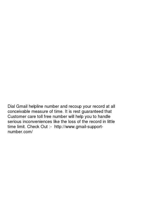 Dial Gmail helpline number and recoup your record