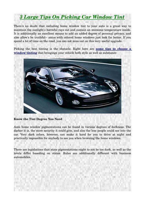 3 Large Tips On Picking Car Window Tint