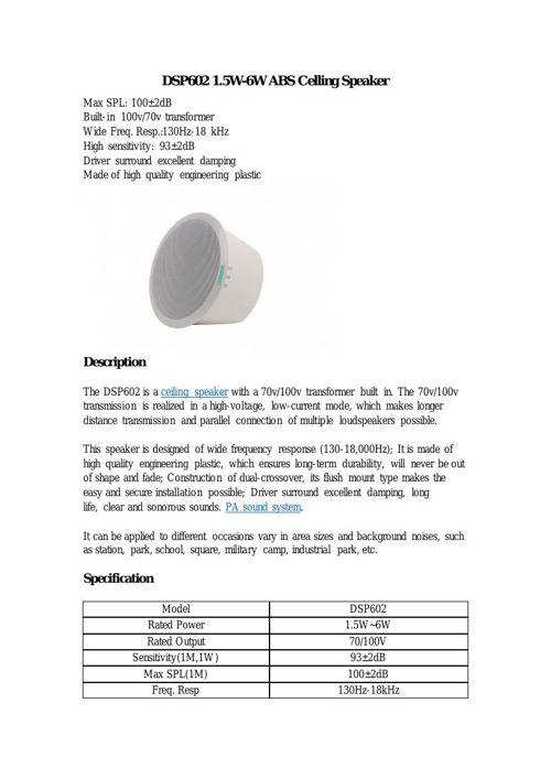 DSP602 1.5W-6W ABS Ceiling Speaker