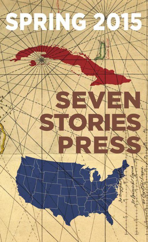 Seven Stories Press, Spring 2015 Catalog