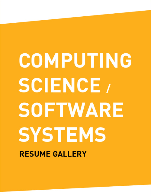 Resume Gallery (COMPUTING SCIENCE / SOFTWARE SYSTEMS)