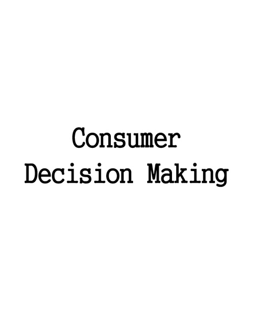 Consumer Decision Making August 29, 2012
