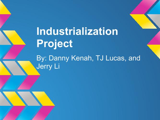 Industrialization Project