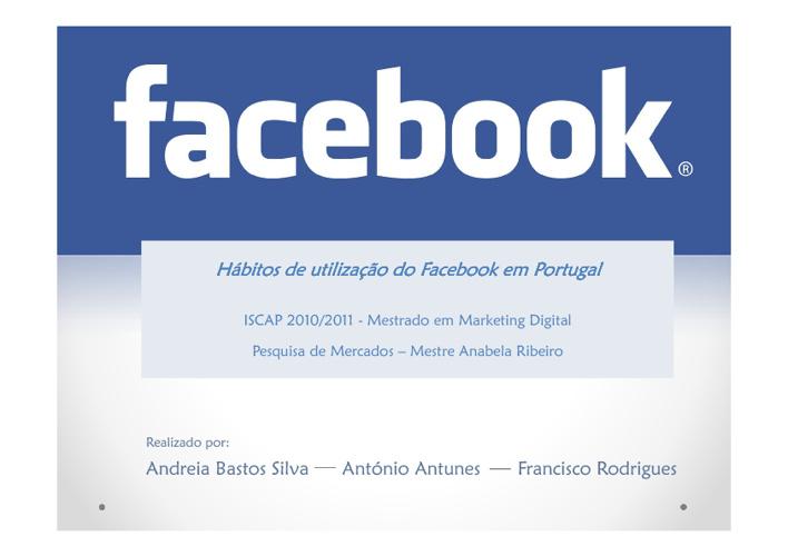 Estudo sobre os Hábitos de Utilização do Facebook em Portugal