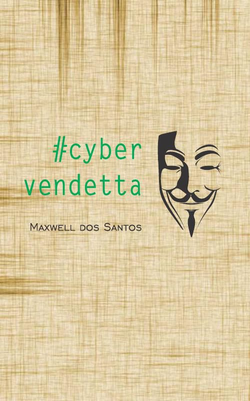 #cybervendetta