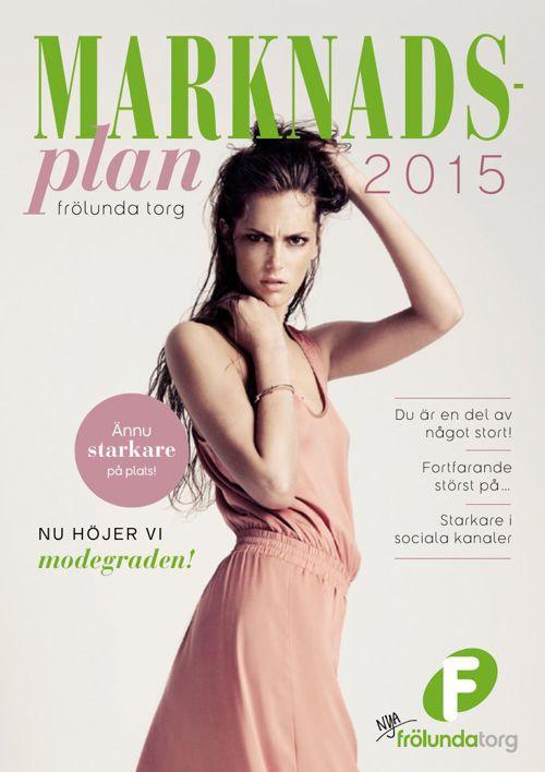 Marknadsplan 2015 - Nya Frölunda Torg