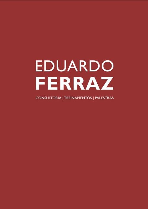 Eduardo Ferraz - Apresentação