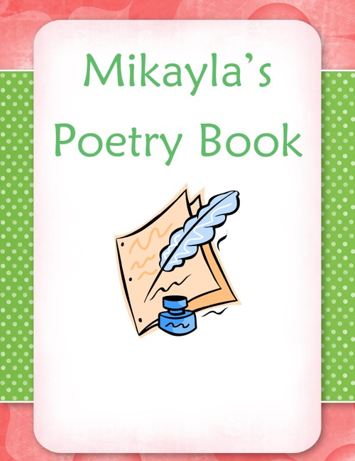 Mikayla's Poetry Book