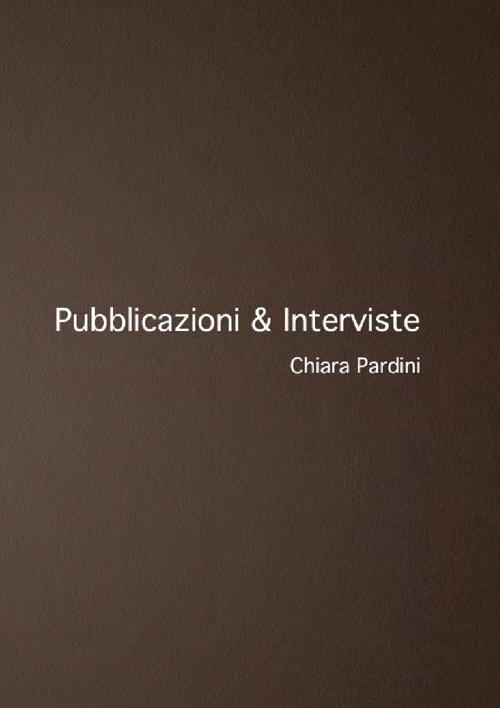 Pubblicazioni & Interviste