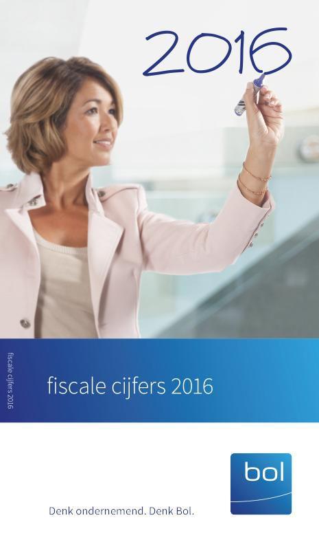 Fiscale Cijfers 2016