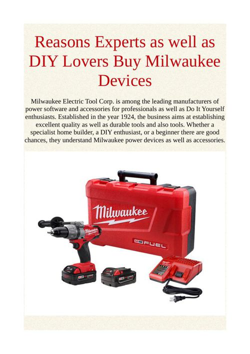 Reasons Experts as well as DIY Lovers Buy Milwaukee Devices