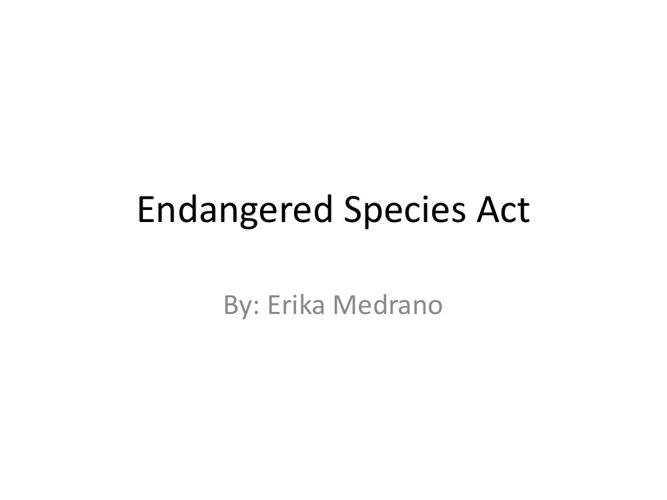 Endargered Species