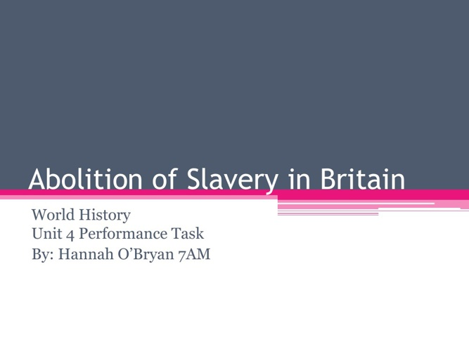 Abolition of Slavery in Britain