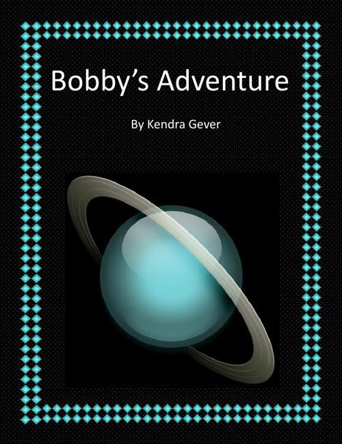 Bobby's Adventure